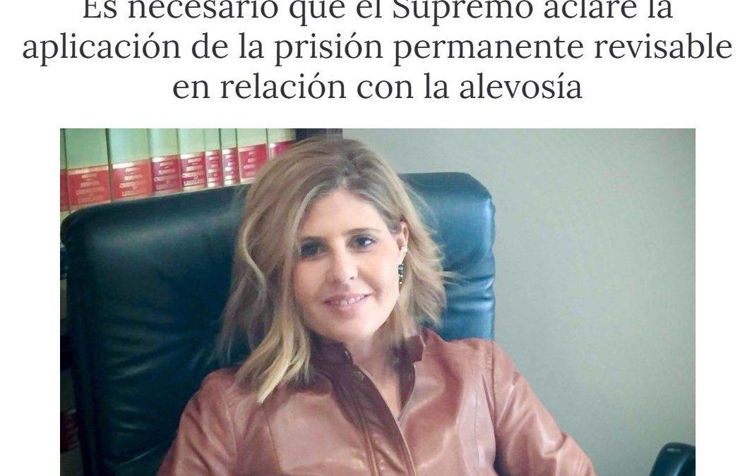 Es necesario que el Supremo aclare la aplicación de la prisión permanente revisable en relación con la alevosía