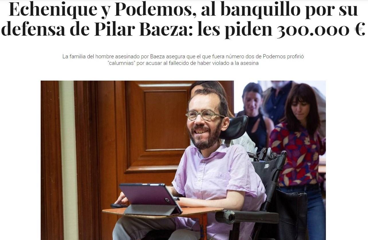 «Echenique y Podemos, al banquillo por su defensa de Pilar Baeza: les piden 300.000 €»
