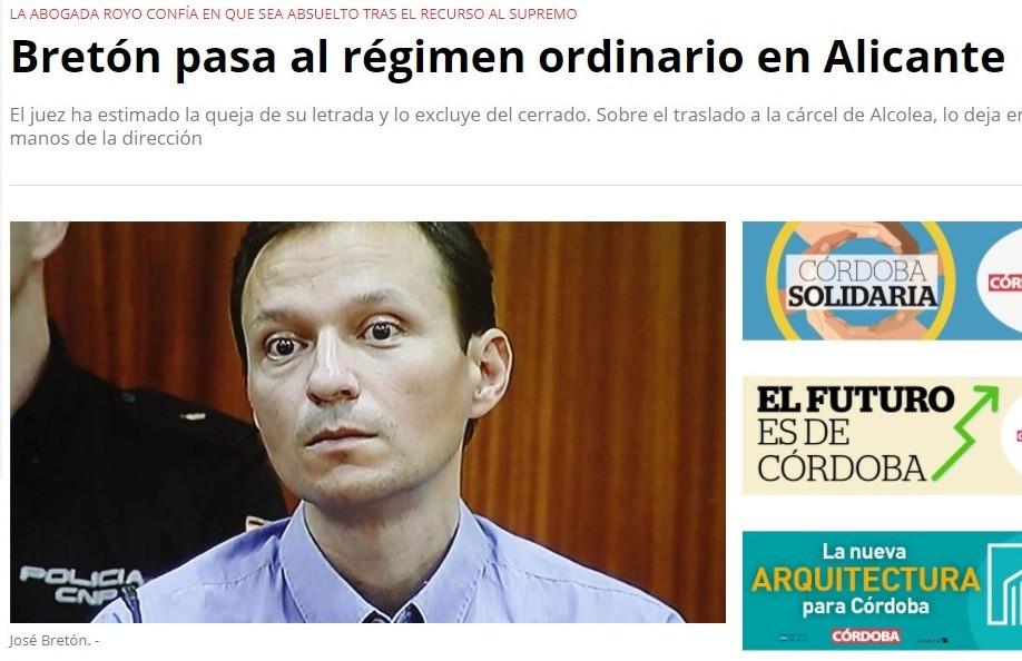 «Bretón pasa al régimen ordinario en Alicante»