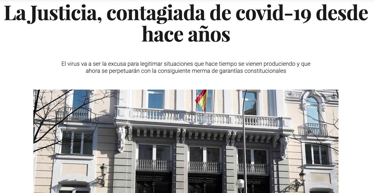 «La Justicia, contagiada de covid-19 desde hace años»