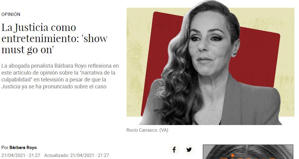 La Justicia como entretenimiento: 'show must go on'